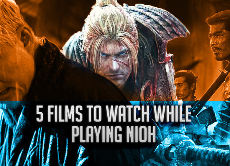 5-films-to-watch-while-playing-nioh